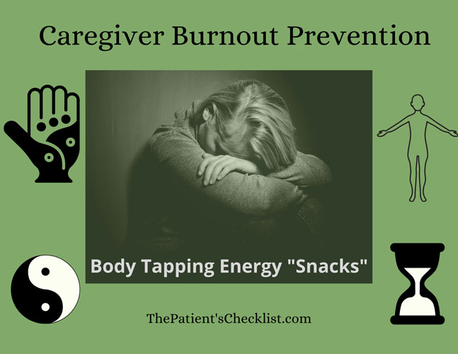 """Caregiver Burnout Prevention: Body Tapping Energy """"Snacks"""""""