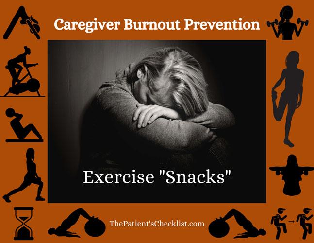 "Caregiver Burnout Prevention: Exercise ""Snacks"""